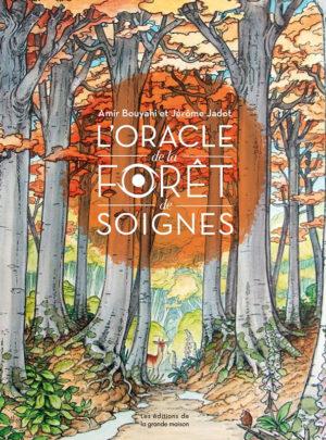 L'Oracle de la Forêt de Soignes<br/>[Coffret]